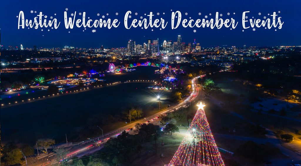 Christmas Holiday Things to Do in Austin in December | Austin Welcome Center December Events